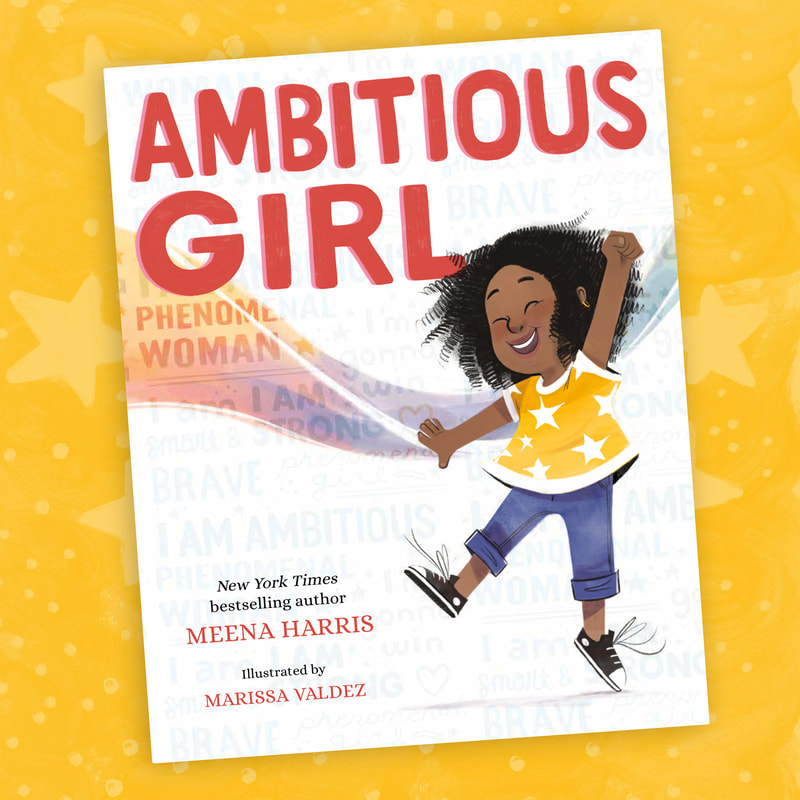 Cover image of AMBITIOUS GIRL by Meena Harris, Illustrated by Marissa Valdez